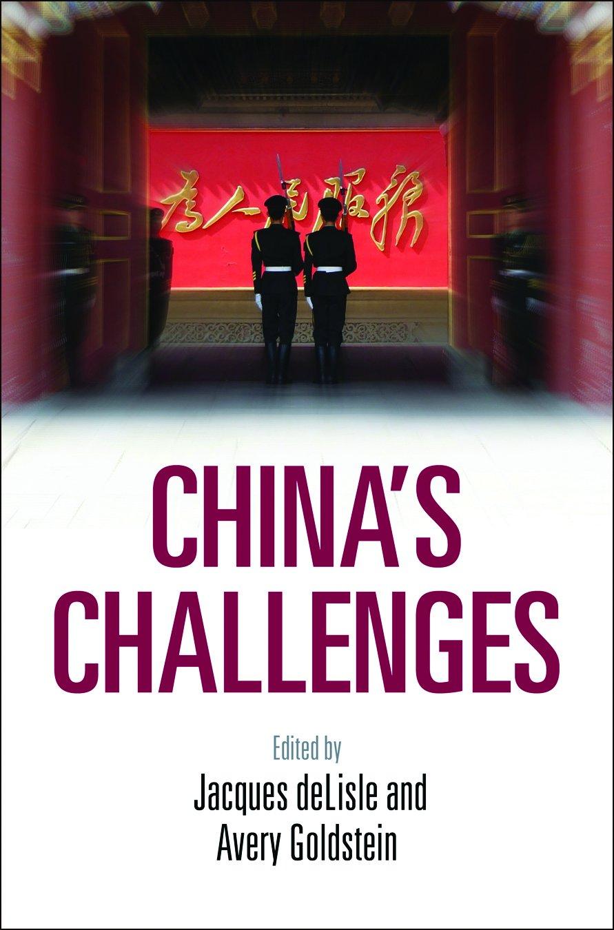 China's Challenges: deLisle, Jacques, Goldstein, Avery: 9780812223125: Amazon.com: Livres